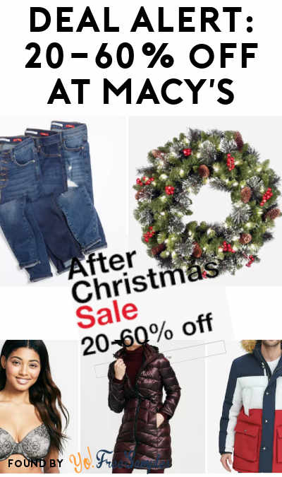 DEAL ALERT: 20-60% Off Macy's With The After Christmas Sale