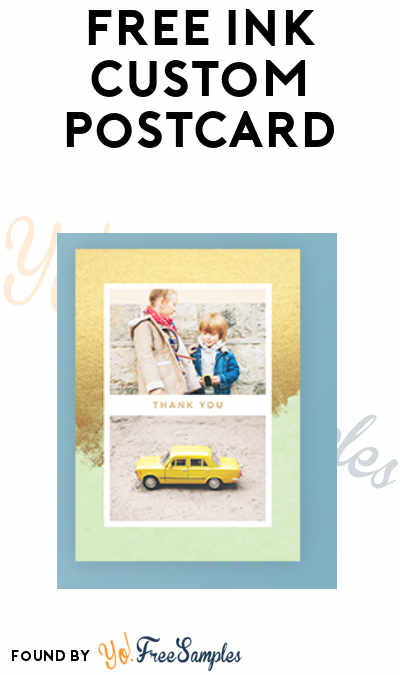 FREE Ink Custom Postcard (Mobile App Required)