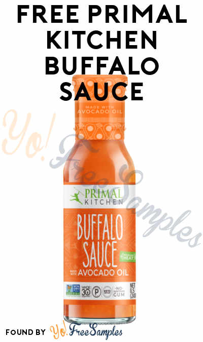FREE Primal Kitchen Buffalo Sauce At Social Nature (Must Apply)