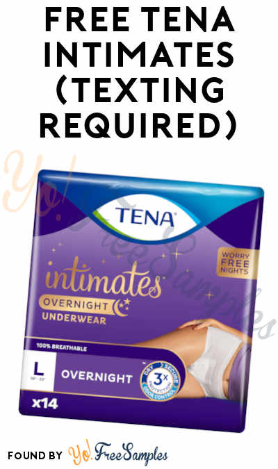 FREE Tena Intimates (Texting Required)
