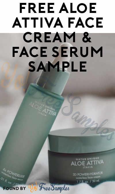 FREE Aloe Attiva Face Cream & Face Serum Sample