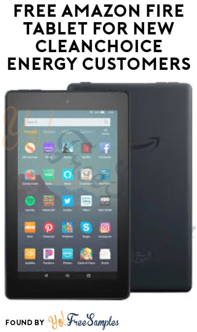 FREE Amazon Fire Tablet for New CleanChoice Energy Customers (Select Areas Only)