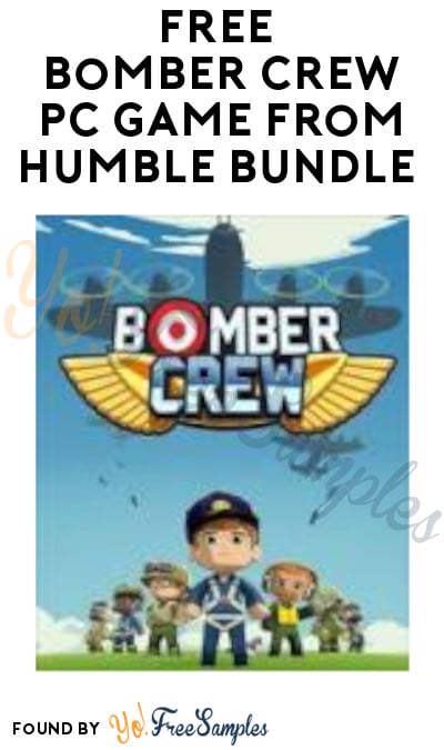 FREE Bomber Crew PC Game from Humble Bundle (Subscribe + Steam Account Required)