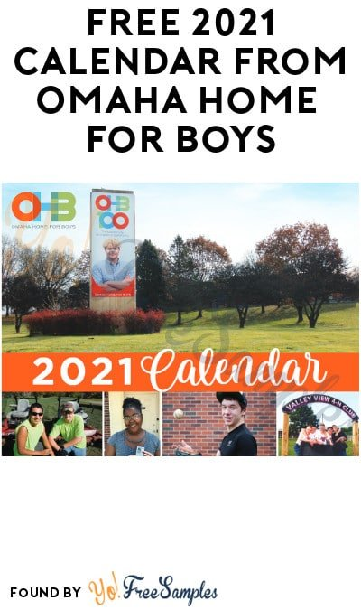 FREE 2021 Calendar from Omaha Home for Boys (Emailed Required)
