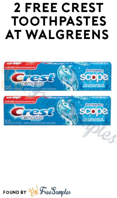 2 FREE Crest Toothpastes at Walgreens + Earn A Profit (Rewards Card Required)