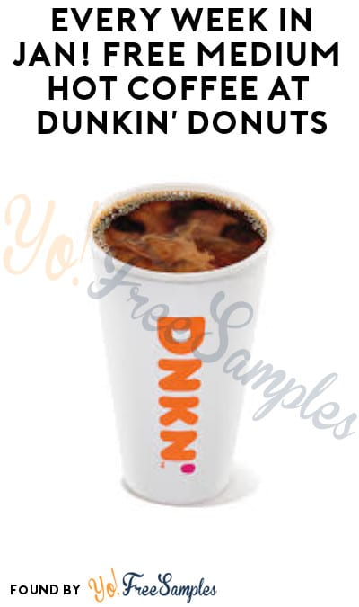 Every Week in Jan! FREE Medium Hot Coffee at Dunkin' Donuts (Select States + DD Perks Accounts)