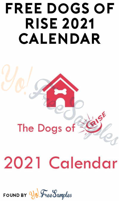 FREE Dogs of RISE 2021 Calendar