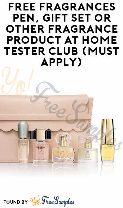 FREE Fragrances Pen, Gift Set or Other Fragrance Product At Home Tester Club (Must Apply)