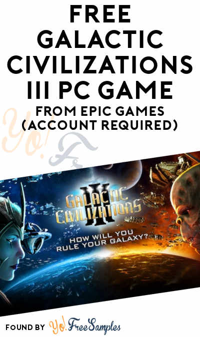 FREE Galactic Civilizations III PC Game From Epic Games (Account Required)