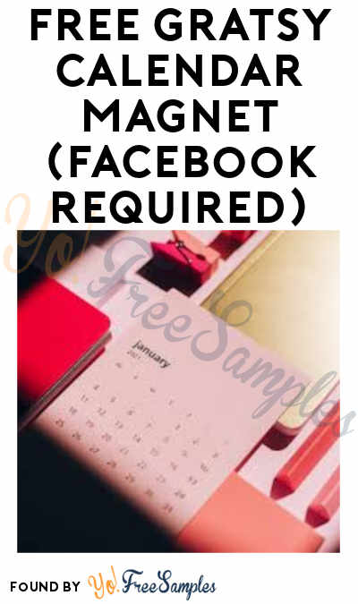 FREE Gratsy Calendar Magnet (Facebook Required)