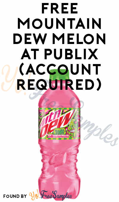 FREE Mountain Dew Melon at Publix (Account Required)