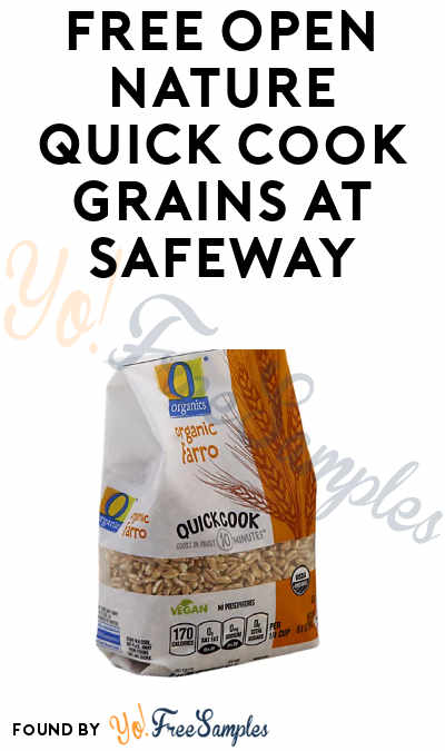 FREE Open Nature Quick Cook Grains At Safeway
