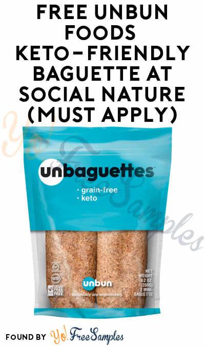 FREE Unbun Foods Keto-Friendly Baguette At Social Nature (Must Apply)