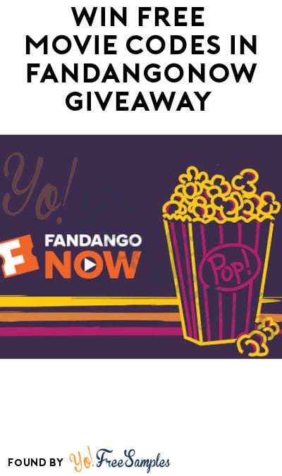 Enter Daily: Win FREE Movie Codes in FandangoNOW Giveaway (Ages 21 & Older Only)