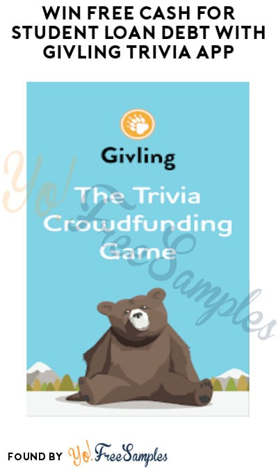 Win FREE Cash for Student Loan Debt with Givling Trivia App
