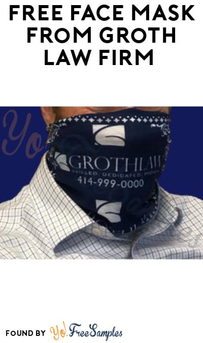 FREE Face Mask from Groth Law Firm (WI Only + Twitter Required)