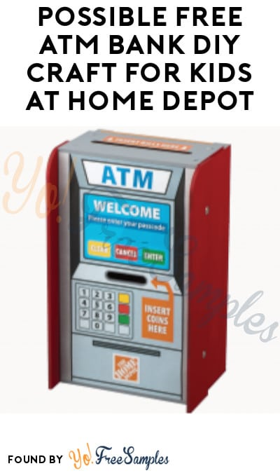 Possible FREE ATM Bank DIY Craft for Kids at Home Depot