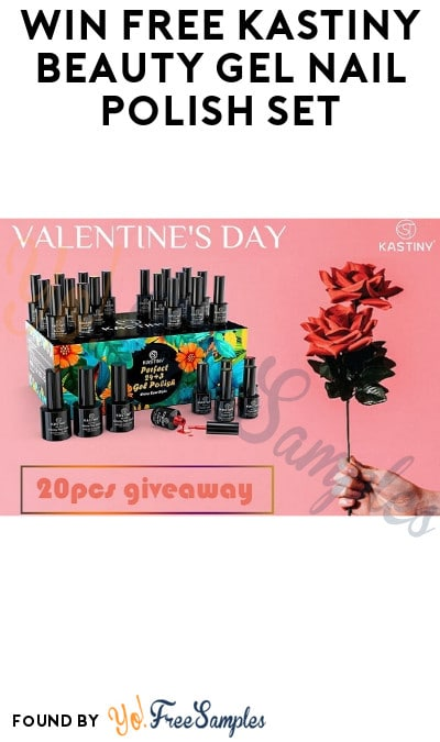 Win FREE Kastiny Beauty Gel Nail Polish Set (Instagram & Facebook Required)