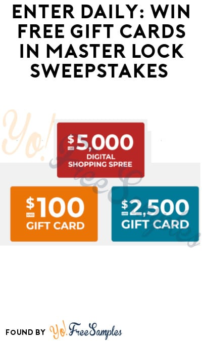 Enter Daily: Win FREE Gift Cards in Master Lock Sweepstakes