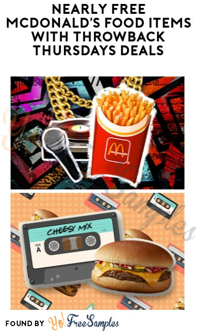 Nearly FREE McDonald's Food Items With Throwback Thursdays Deals (App Required)
