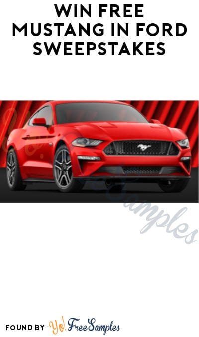 Win FREE Mustang in Ford Sweepstakes