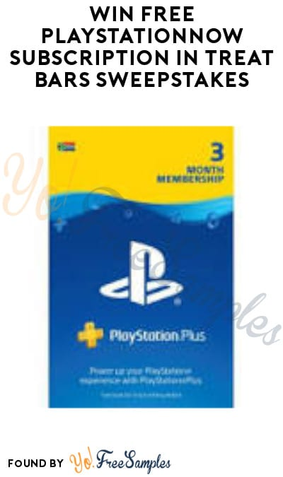 Win FREE PlayStationNow Subscription in Treat Bars Sweepstakes