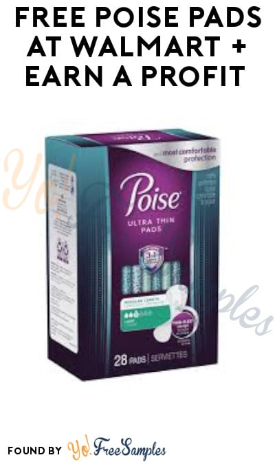 FREE Poise Pads at Walmart + Earn A Profit (Ibotta & Coupon Required)