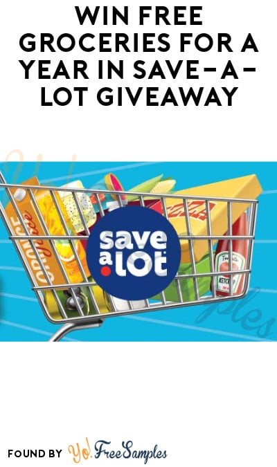 Win FREE Groceries for a Year in Save-A-Lot Giveaway