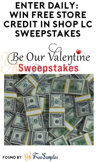 Enter Daily: Win FREE Store Credit in Shop LC Sweepstakes