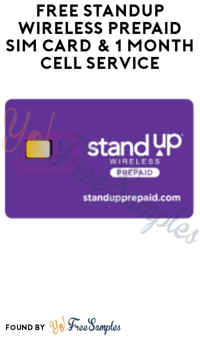 FREE StandUp Wireless Prepaid Sim Card & 1 Month Cell Service – No Credit Card Required!