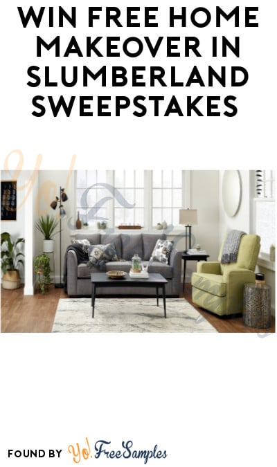 Win FREE Home Makeover in Slumberland Sweepstakes