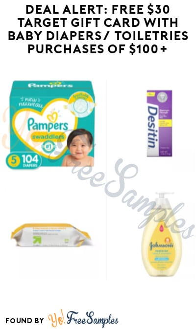 DEAL ALERT: FREE $30 Target Gift Card with Baby Diapers/ Toiletries Purchases of $100+ (Online Only)