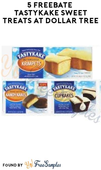 5 FREEBATE Tastykake Sweet Treats at Dollar Tree (Ibotta Required)