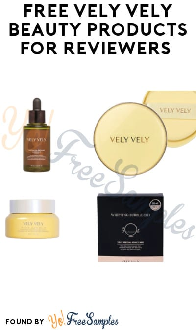 FREE Vely Vely Beauty Products for Reviewers (Instagram Required + Apply)