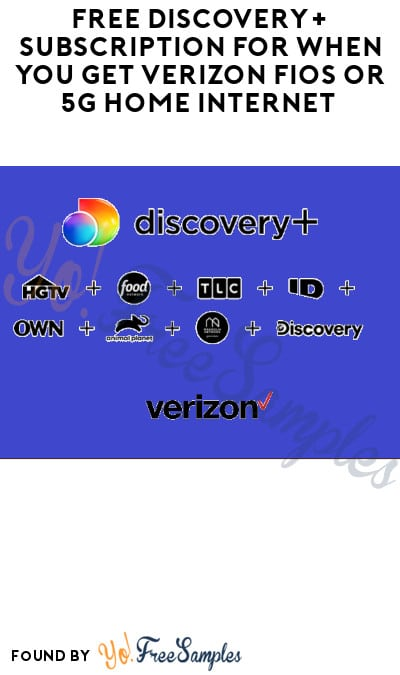 FREE Discovery+ Subscription When You Get Verizon Fios or 5G Home Internet