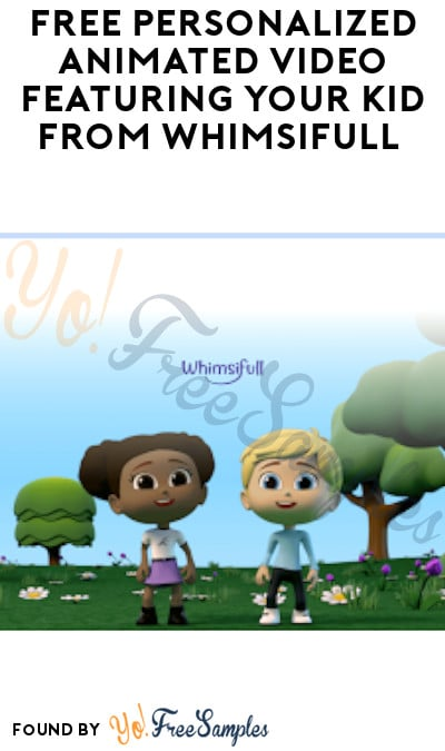 FREE Personalized Animated Video Featuring Your Kid from Whimsifull (Code Required)