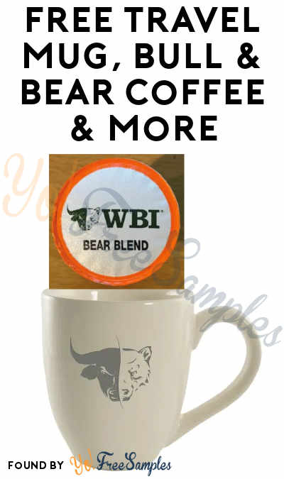 Possible FREE Travel Mug, Bull & Bear Coffee & More
