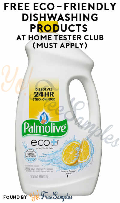 FREE Eco-Friendly Dishwashing Products At Home Tester Club (Must Apply)