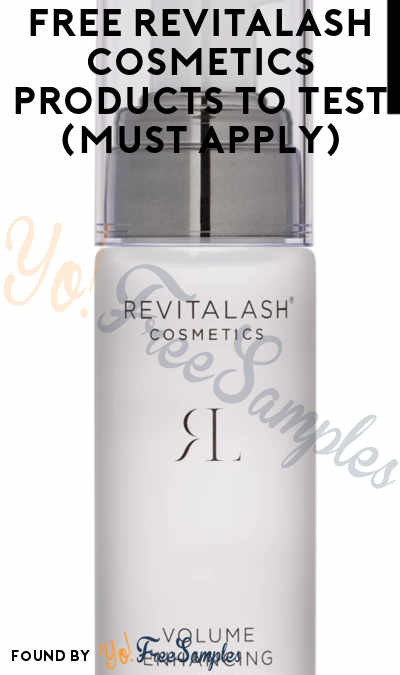 FREE RevitaLash Cosmetics Products To Test (Must Apply)