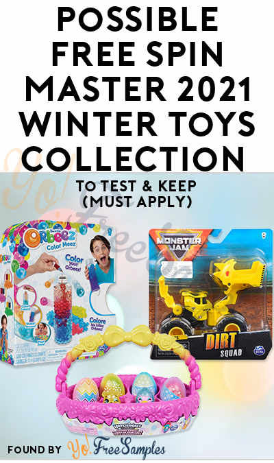 Possible FREE Spin Master 2021 Winter Toys Collection To Test & Keep (Must Apply)