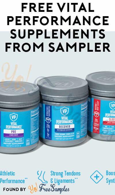 FREE Vital Performance Supplements From Sampler