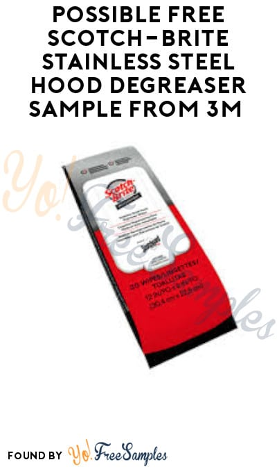 Possible FREE Scotch-Brite Stainless Steel Hood Degreaser Sample from 3M (Facebook Required)