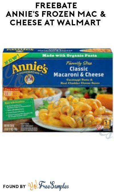 FREEBATE Annie's Frozen Mac & Cheese at Walmart (Ibotta Required)