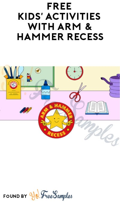 FREE Kids' Activities with Arm & Hammer Recess (Signup Required)