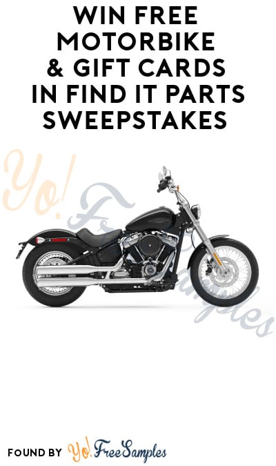 Win FREE Motorbike & Gift Cards in Find It Parts Sweepstakes (Ages 21 & Older Only)