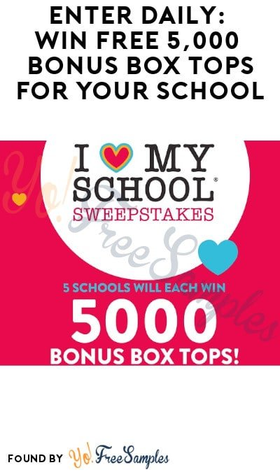 Enter Daily: Win FREE 5,000 Bonus Box Tops for Your School