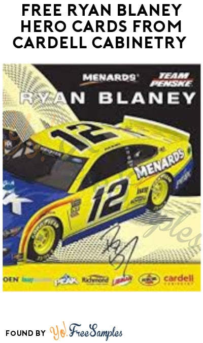 FREE Ryan Blaney Hero Cards from Cardell Cabinetry