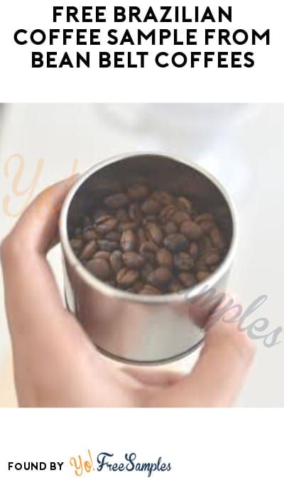 FREE Brazilian Coffee Sample from Bean Belt Coffees (Company Name Required)