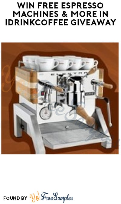 Win FREE Espresso Machines & More in iDrinkCoffee Giveaway