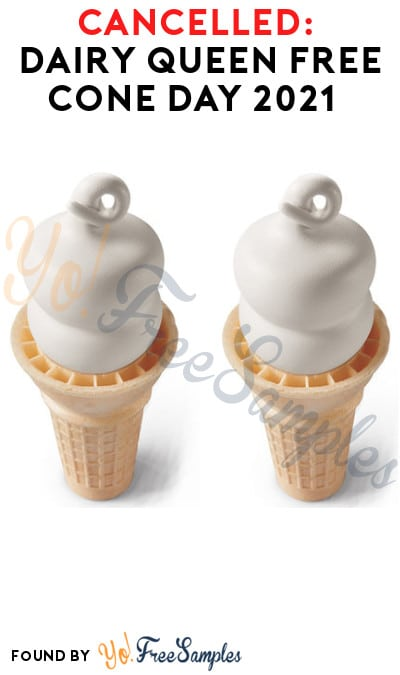 CANCELLED: Dairy Queen Free Cone Day 2021